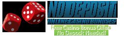 Nodeposit online casino bonuses